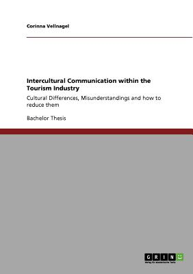 Intercultural Communication within the Tourism Industry, Vellnagel, Corinna