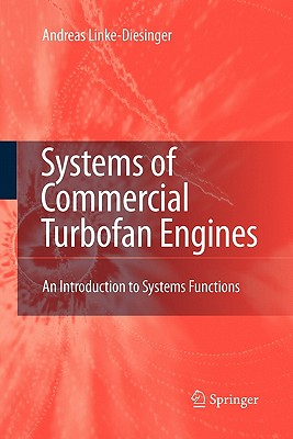 Systems of Commercial Turbofan Engines: An Introduction to Systems Functions, Linke-Diesinger, Andreas