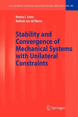 Image for Stability and Convergence of Mechanical Systems with Unilateral Constraints