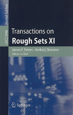 Transactions on Rough Sets XI (Lecture Notes in Computer Science)