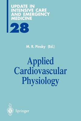 Applied Cardiovascular Physiology (Update in Intensive Care and Emergency Medicine)