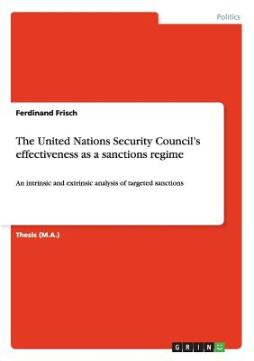The United Nations Security Council's effectiveness as a sanctions regime, Frisch, Ferdinand