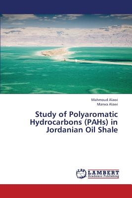 Study of Polyaromatic Hydrocarbons (PAHs) in Jordanian Oil Shale, Alawi, Mahmoud; Alawi, Marwa