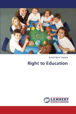 Right to Education, Tripathi, Suresh Mani