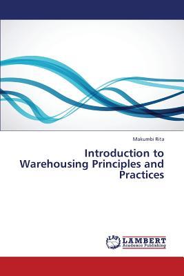 Introduction to Warehousing Principles and Practices, Rita, Makumbi