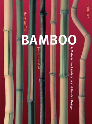 Image for Bamboo : a material for Landscape and Garden Design