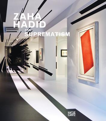 Image for Zaha Hadid and Suprematism