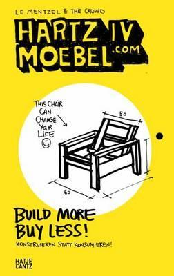 Image for Hartz IV Moebel.com: Build More Buy Less! (English and German)