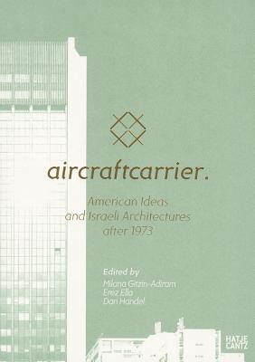 Image for AIRCRAFTCARRIER : AMERICAN IDEAS AND ISR