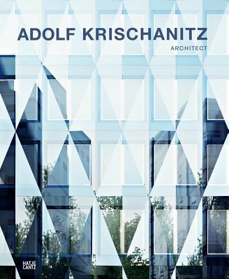 Image for Adolf Krischanitz: Architect