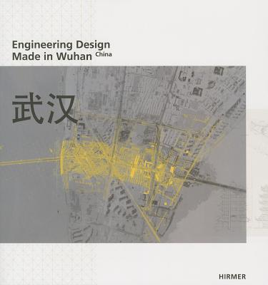 Image for Engineering Design: Made in Wuhan, China