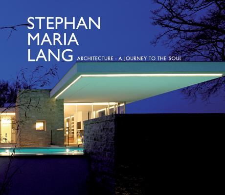 Image for Stephan Maria Lang: Architecture - A Journey to the Soul