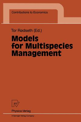 Models for Multispecies Management (Contributions to Economics)