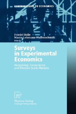 Image for Surveys in Experimental Economics