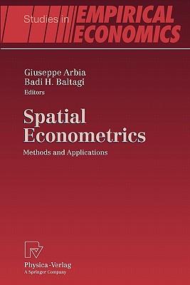 Spatial Econometrics: Methods and Applications (Studies in Empirical Economics)