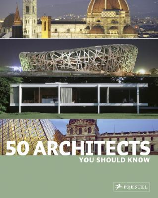 Image for 50 ARCHITECTS YOU SHOULD KNOW