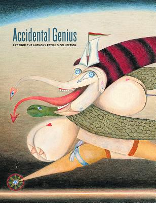 Image for Accidental Genius: Art from the Anthony Petullo Collection