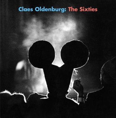 Image for Claes Oldenburg: The Sixties