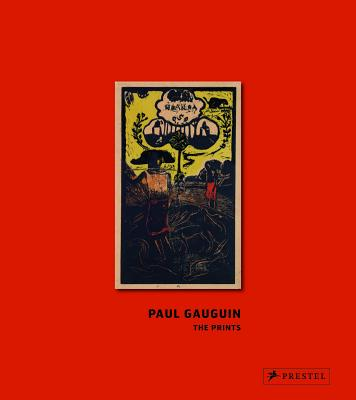 Image for Paul Gauguin: The Prints