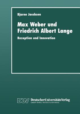Image for Max Weber und Friedrich Albert Lange: Rezeption und Innovation (German Edition)