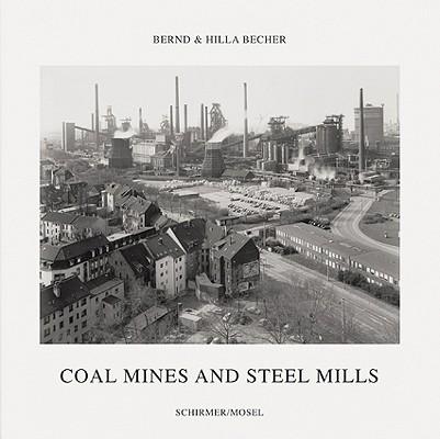 Bernd & Hilla Becher: Coal Mines and Steel Mills, Liesbrock, Heinz