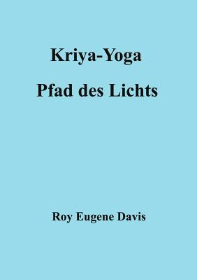 Image for Kriya-Yoga, Pfad des Lichts (German Edition)