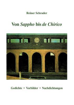 Von Sappho bis de Chirico (German Edition), Schrader, Reiner