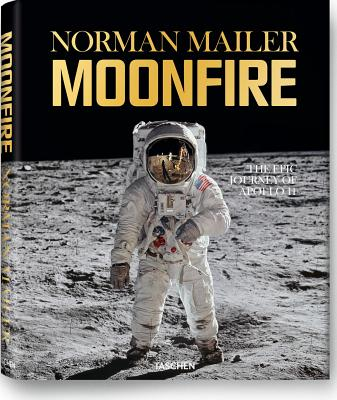 Moonfire : The Epic Journey of Apollo 11, Mailer, Norman