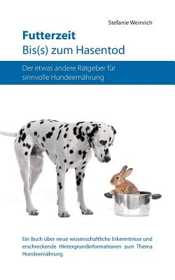 Image for Futterzeit. Bis(s) Zum Hasentod (German Edition)