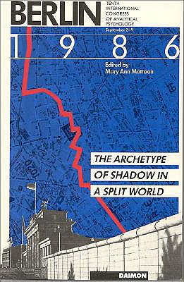 Berlin 1986: The Archetype of Shadow in a Split World, Mattoon, Mary Ann