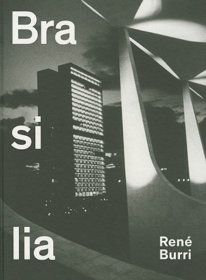 Image for René Burri. Brasilia: Photographs 1958-1997