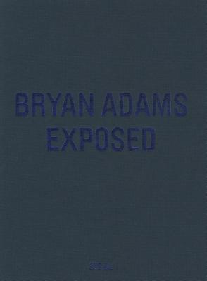 Image for Bryan Adams: Exposed (Hardcover)