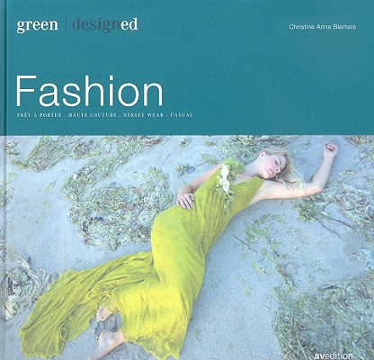 Image for Green Designed Fashion :  pret-a-porter, Haute couture, Street Wear, Casual
