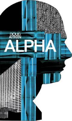 Image for Doug Aitken: Alpha