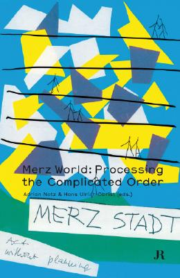 Image for Merz World: Processing the Complicated Order (Hapax)