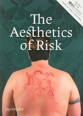 Image for The Aesthetics of Risk: SoCCAS Symposium Vol. III