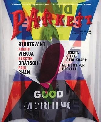 Image for Parkett No. 88 Sturtevant, Andro Wekua, Paul Chan, Kerstin Brätsch (The Parkett Series With Contemporary Artists / Die Parkett-reihe Mit Gegenwartskunstlern)