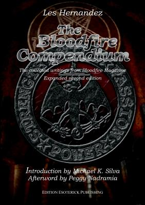 Image for The Bloodfire Compendium. The collected writings of Bloodfire Magazine