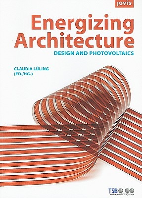 Image for Energizing Architecture: Design and Photovoltaics