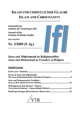 Jesus and Muhammad as Founders of Religion (Islam and Christianity - 2/2009)