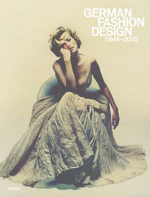 Image for German Fashion Design 1946-2012