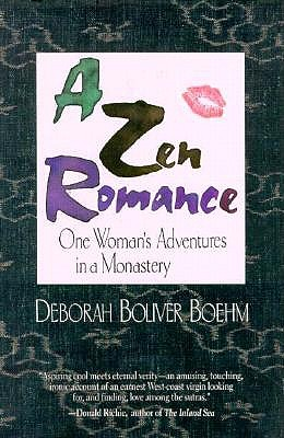 Image for A Zen Romance: One Woman's Adventures in a Monastery