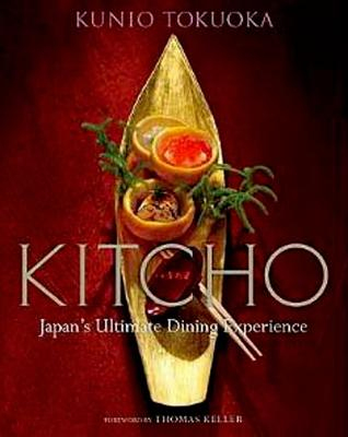 Image for Kitcho: Japan's Ultimate Dining Experience