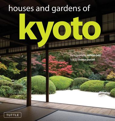 Image for Houses and Gardens of Kyoto