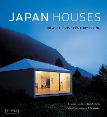 Image for Japan Houses: Ideas for 21st Century Living