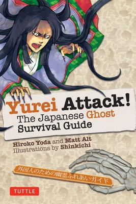 Image for Yurei Attack!: The Japanese Ghost Survival Guide (Yokai ATTACK! Series)