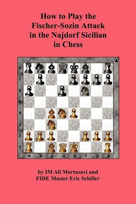 Image for How to Play the Fischer-Sozin Attack in the Najdorf Sicilian in Chess