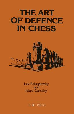 Image for The Art of Defence in Chess