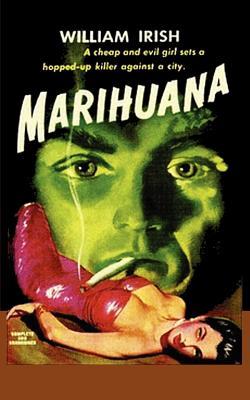 Image for Marihuana A Drug-Crazed Killer at Large