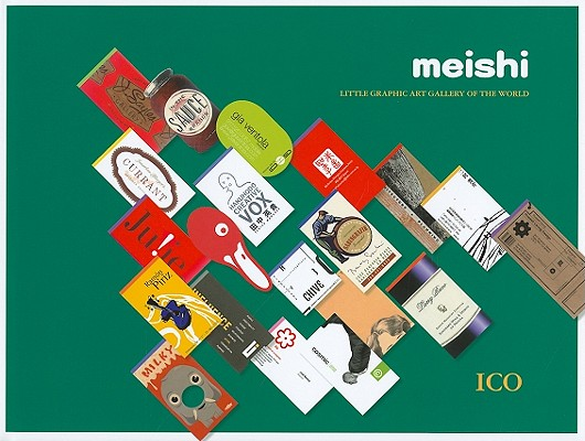 Meishi: Little Graphic Art Gallery of the World, International Creators Organisation